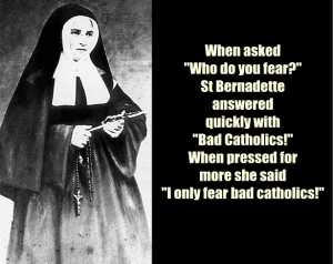 Fear Bad Catholics